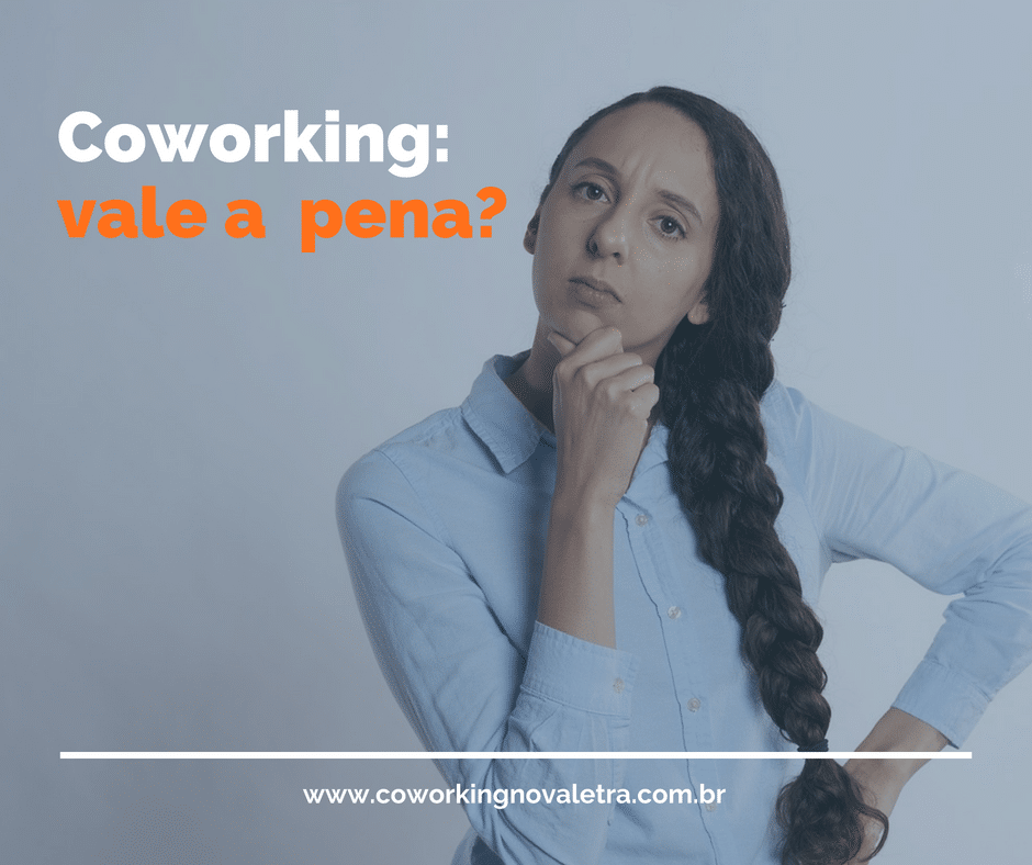 Coworking: vale a pena?